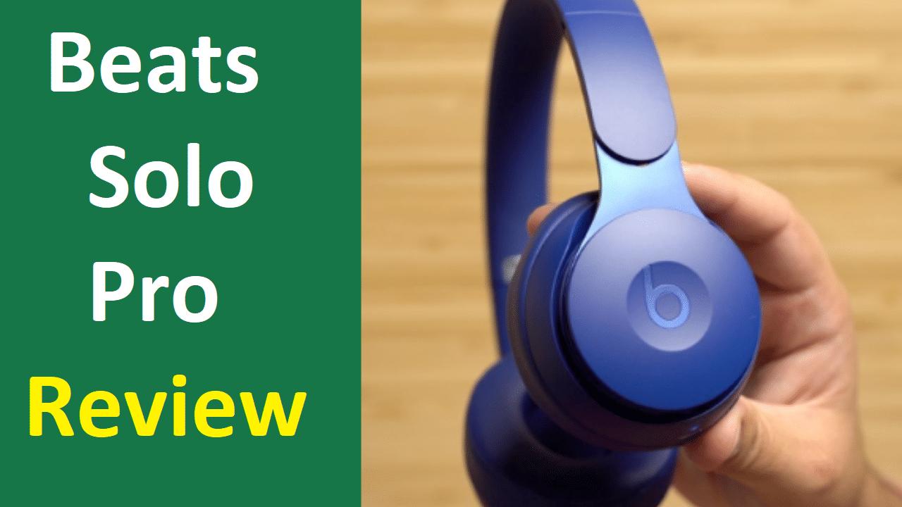 Beats Solo Pro On-Ear Headphones Review – Headphones Radar